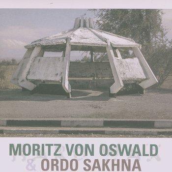 Cover art - Moritz von Oswald & Ordo Sakhna: Moritz von Oswald & Ordo Sakhna
