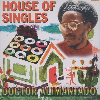 Cover art - Dr. Alimantado: House Of Singles