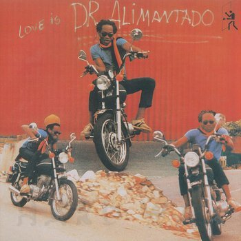 Cover art - Dr. Alimantado: Love Is
