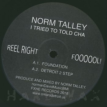 Cover art - Norm Talley: I Tried To Told Cha