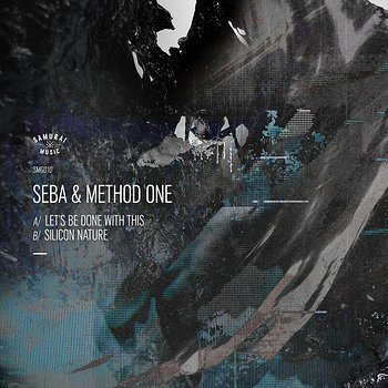 Cover art - Seba & Method One: Let's Be Done With This