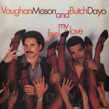 Cover art - Vaughan Mason & Butch Dayo: Feel My Love