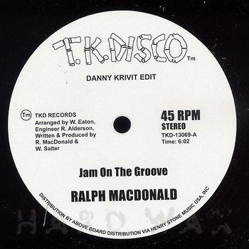 Cover art - Ralph MacDonald: A Jam On The Groove (Danny Krivit Edit)