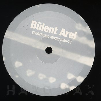 Cover art - Bülent Arel: Electronic Music 1960-1973