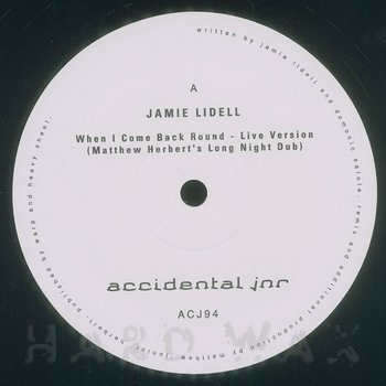 Cover art - Jamie Lidell: When I Come Back Round (Matthew Herbert's Long Night Dub)