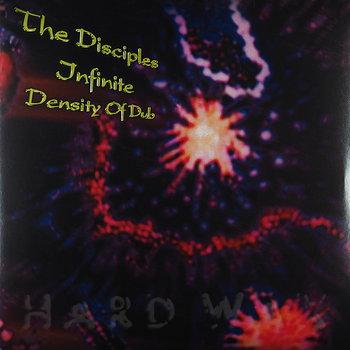 Cover art - The Disciples: Infinite Density of Dub