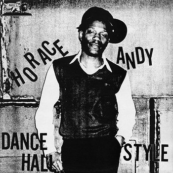 Cover art - Horace Andy: Dance Hall Style