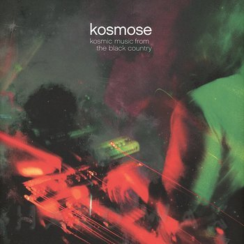 Cover art - Kosmose: Kosmic Music From The Black Country