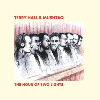 Cover art - Terry Hall & Mushtaq: The Hour Of Two Lights