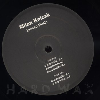 Cover art - Milan Knizak: Broken Music