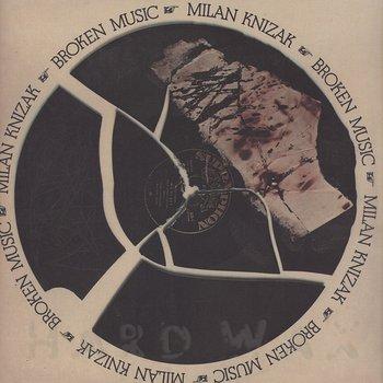 Cover art - Milan Knizak: Broken Music