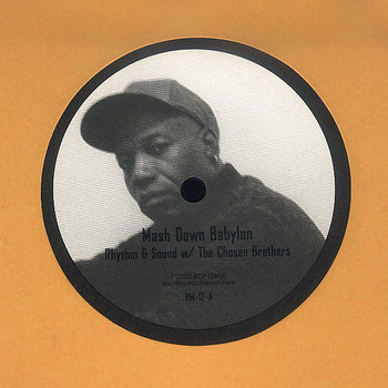 Cover art - Rhythm & Sound w/ Chosen Brothers: Mash Down Babylon