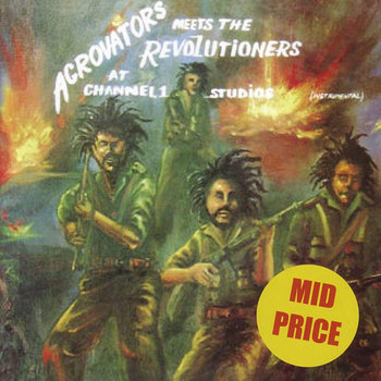 Cover art - The Aggrovators meeting The Revolutionaries: At Channel One