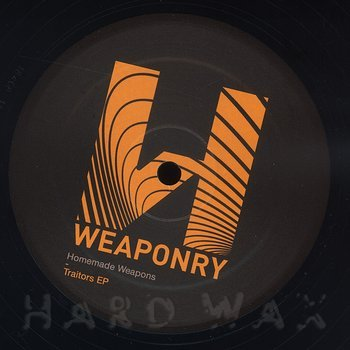Cover art - Homemade Weapons: Traitors EP
