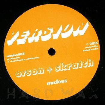Cover art - Orson + Skratch: Nucleus