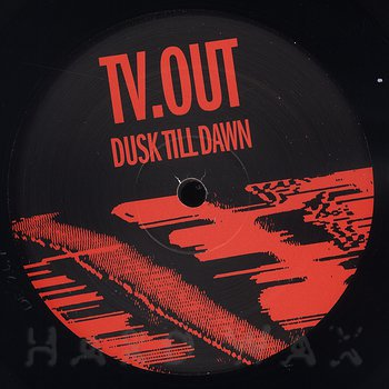 Cover art - Tv.Out: Dusk Till Dawn