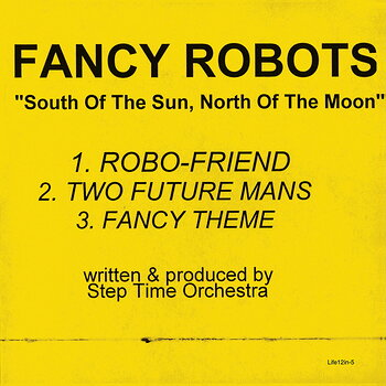 Cover art - Step Time Orchestra: Fancy Robots