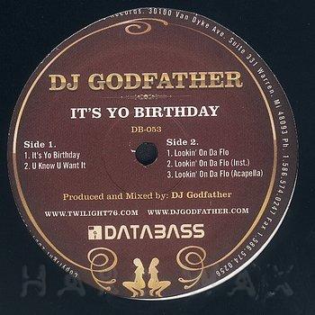 Cover art - DJ Godfather: It's Yo Birthday