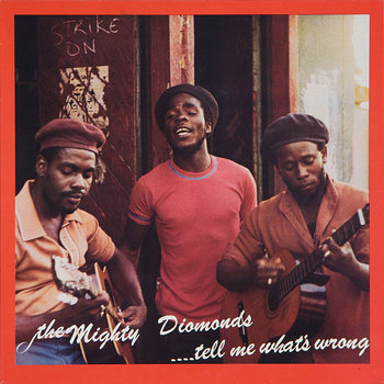Cover art - The Mighty Diamonds: Tell Me What's Wrong
