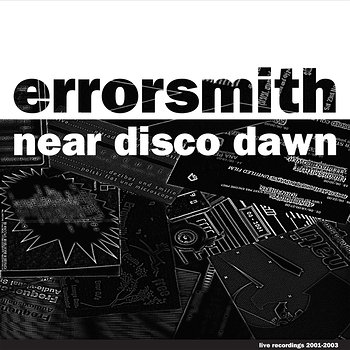 Cover art - Errorsmith: Near Disco Dawn