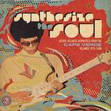 Cover art - Various Artists: Synthesize The Soul: Astro-Atlantic Hypnotica From The Cape Verde Islands 1973–1988