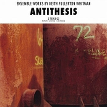 Cover art - Keith Fullerton Whitman: Antithesis