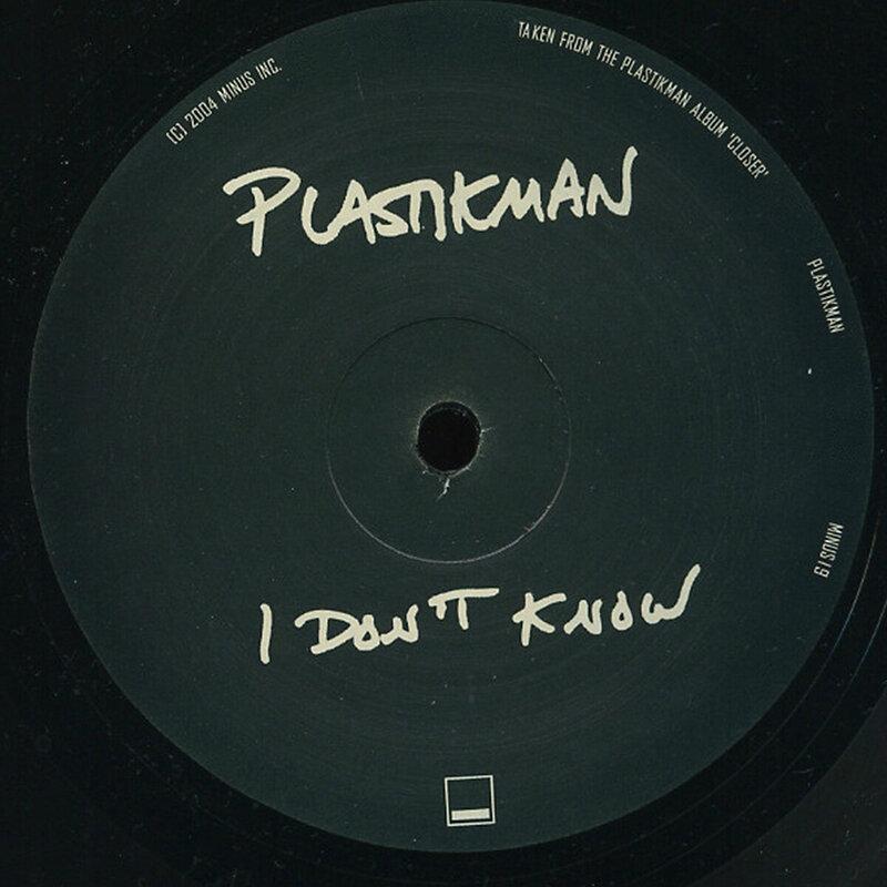 Cover art - Plastikman: I Don't Know