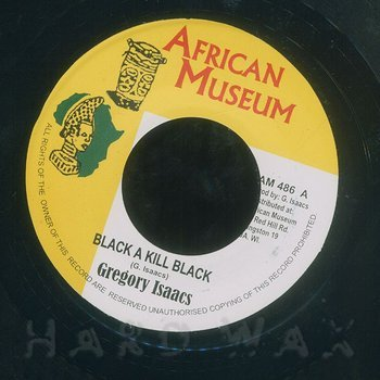 Cover art - Gregory Isaacs: Black A Kill Black