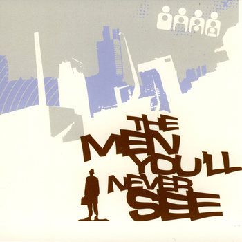 Cover art - Various Artists: The Men You'll Never See