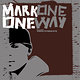 Cover art - Mark One: One Way