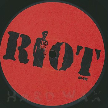 Cover art - Underground Resistance: Riot EP