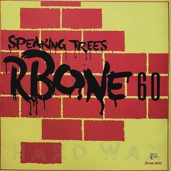 Cover art - R Bone 60: Speaking Trees