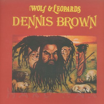 Cover art - Dennis Brown: Wolf & Leopards