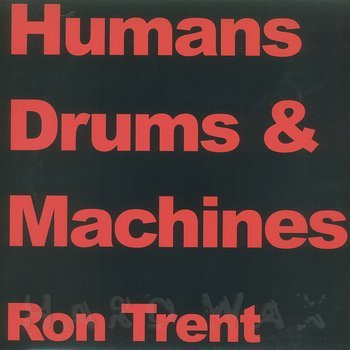 Cover art - Ron Trent: Drums