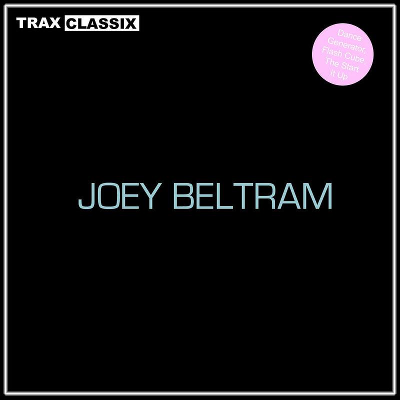 Cover art - Joey Beltram: Trax Classix