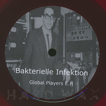 Cover art - Bakterielle Infektion: Global Players E.P.