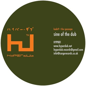 Cover art - Kode 9 + The Spaceape: Sine of the Dub