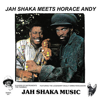 Cover art - Jah Shaka: Meets Horace Andy