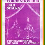 Cover art - Jah Shaka: Commandments Of Dub Chapter 9