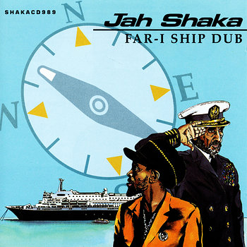 Cover art - Jah Shaka: Far-I Ship Dub