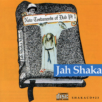 Cover art - Jah Shaka: New Testaments Of Dub Pt. 1