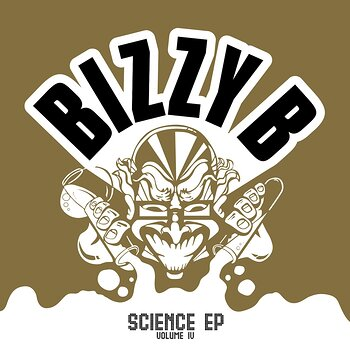 Cover art - Bizzy B: Science EP Volumes III & IV