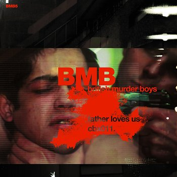 Cover art - British Murder Boys: Father Loves Us