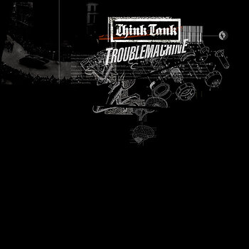 Cover art - Think Tank: Troublemachine