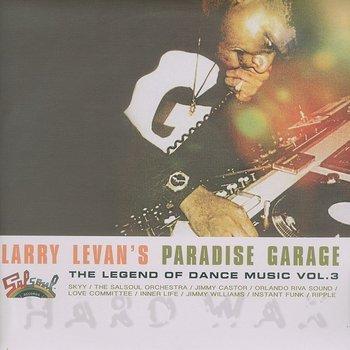 Cover art - Various Artists: Larry Levan's Paradise Garage - The Legend Of Dance Music Vol. 3