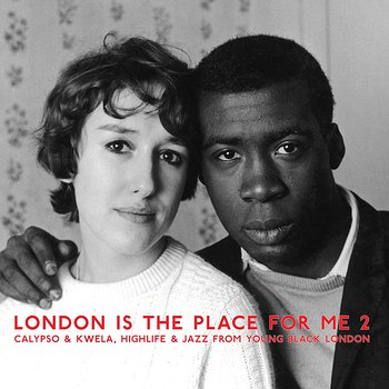 Cover art - Various Artists: London Is the Place For Me 2