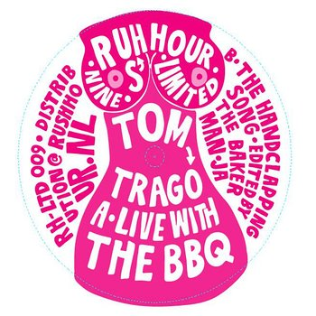 Cover art - Tom Trago: Live With the BBQ