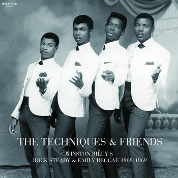 Cover art - The Techniques & Friends: Winston Riley's Rock Steady & Early Reggae 1968-1969