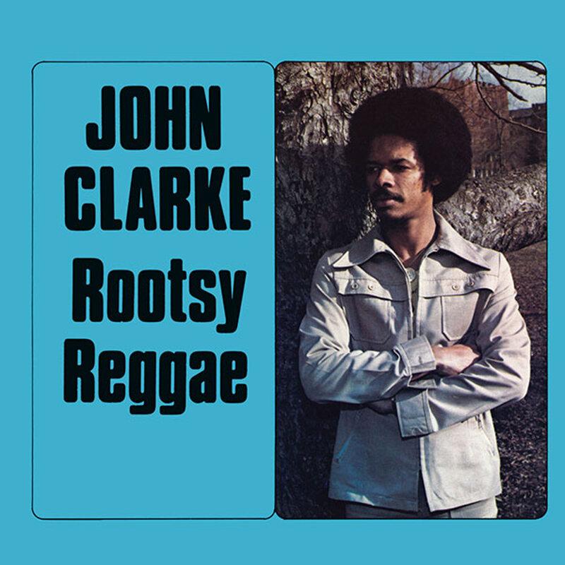 Cover art - John Clarke: Rootsy Reggae