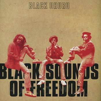 Cover art - Black Uhuru: Black Sound Of Freedom